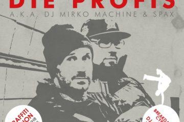 Spax & DJ Mirko Machine aka Die Profis (D)