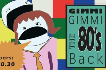 Gimmi Gimmi Gimmi the 80's Back